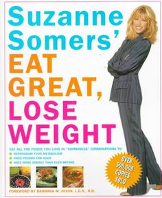 Suzanne Somers' Eat Great, Lose Weight