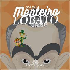 Um grande gênio da nossa literatura! Feliz dia de Monteiro Lobato