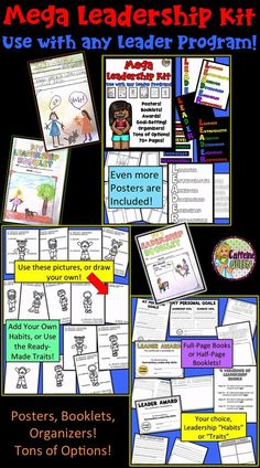 Use this Leadership Kit with any Leader Program! Students can design their own posters and books! $