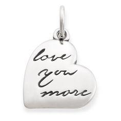 """Love You More"" Charm #JamesAvery"