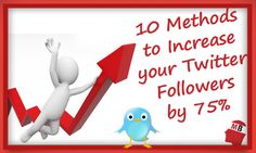 10 Methods that will Increase your Twitter Followers by 75% by Salman Ahsan ~ Great tips and tricks to better results from tweeting. #Twitter #tips #socialmedia