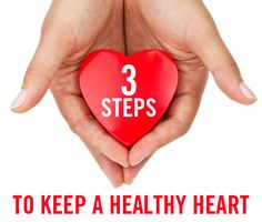 Heart disease is the biggest killer of women. Here are 3 relatively easy steps to keeping your heart healthy.