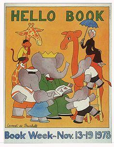 The Art of Children's Picture Books: Vintage Children's Book Week Posters - 1978 - Lauren deBrunhof, Illustrator.