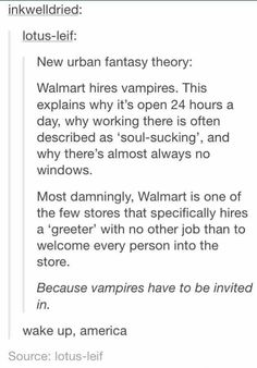 Oh gosh yes .. Tumblr is sick .. But awesome. Vampires in Walmart