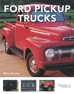 Bestseller Books Online Ford Pickup Trucks (Gallery) Mike Mueller $12.21