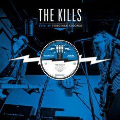 The Kills - The Kills Live at Third Man Records