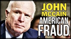 JOHN MCCAIN BUSTED! 'MISFILED' CIA RECORDING PROVES HIS ENTIRE CAREER BU...