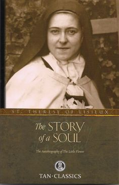 """It isn't enough to love; we must prove it."" ~ St. Therese of Lisieux, Story of a Soul"