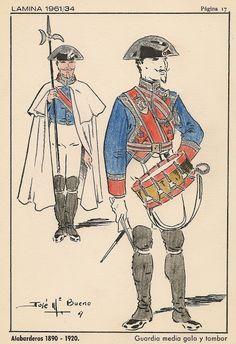 J.Mª: Bueno, Real Cuerpo de Guardias Alabarderos, 1890-1920. Guardia media gala y tambor.