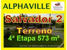 Lote a venda em Alphaville Salvador 2, setor 4, 573 m²  Terreno a venda em Alphaville Salvador 2, localizado no setor 4, com 573 m² de área, com vista panorâmica, topografia em declive.