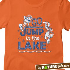6525ed81 Go Jump In The Lake Retro Pinup Lake Girl Camping Life Swimming TShirt  Apparel (www