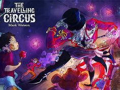 The Travelling Circus      NOW AVAILABLE   Click for your copy - RELEASED TODAY