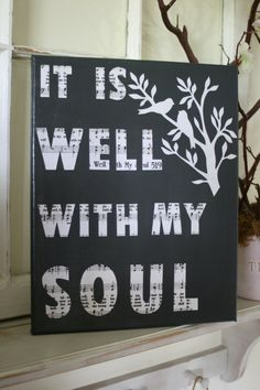 12 x 14 Canvas It Is Well With My Soul MADE TO by CozyNestBoutique, $35.00
