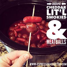 Super Bowl Snack Recipes : Day 1 – CROCKPOT Cheddar Lit'l Smokies and Meatballs - only 4 ingredients - 5 minute prep - EspressoEverAfter.com