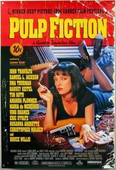 Pulp Fiction. 1994 (altho I'm sure I saw it in 1995 around Oscar time at the 99 cent theater). When it all changed. I still have this poster.