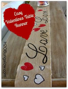 Easy Valenines Day table runner takes no time at all to whip up and stores easily by rolling up until next year. www.H2OBungalow.com #valentinesday