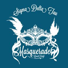 Masquerade   Sigma Delta Tau   Designs   #prettytshirt   shirtsforgreeks.com