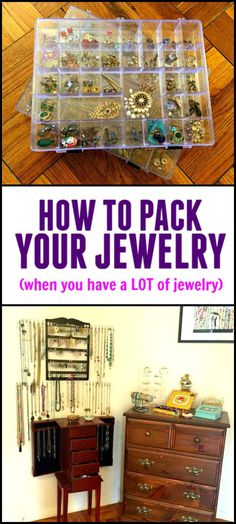 How to pack your jewelry for a move when you have a lot of jewelry