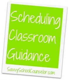 Check out Savvy School Counselor to print a copy of the schedule form!