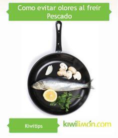 ¿Cuando cocinas Pescado el aroma se queda impregnado? Evítalo poniendo en práctica este Kiwitip.