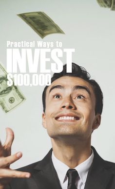 Say you have $100,000 sitting in cash, what would you do with it? Should you sit back and relax or should you make an investment with it?    Before you go crazy and splurge on cars and gadgets ,you must take a deep breath and think about the things that you can do with your money. So what should to do? How…   Practical Ways to Invest $100,000