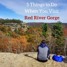 Planning a visit to Red River Gorge? Learn helpful tips of where to go during your visit. Red River Gorge Kentucky, Daniel Boone National Forest, Mammoth Cave, Adventure Is Out There, Staycation, Weekend Getaways, Where To Go, Trip Planning, Things To Do