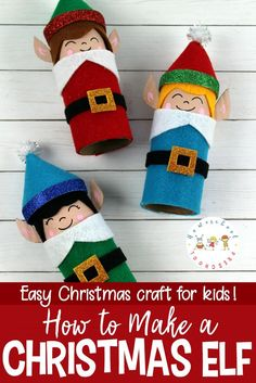 Christmas Elf Craft for kids! cardboard tube base. Easy and fast
