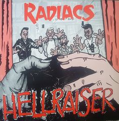 The Radiacs - Hellraiser