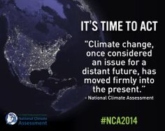 What do 300 scientists say about #USClimate change? Read the National Climate Assessment to find out: http://nca2014.globalchange.gov  #NCA2014