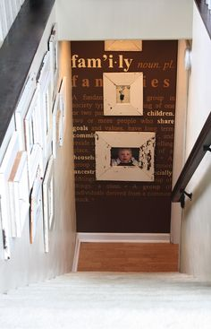 Photo wall down and at the end of the steps or at the top of stairs ...not sure I like this set up, but a great idea! One wall different and make or it's own statement