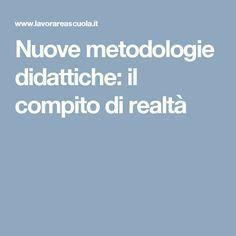 Nuove metodologie didattiche: il compito di realtà