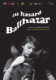 Au hasard Balthazar Francia-Svezia/1966) di Robert Bresson  I Poster per copia Restaurata nel 2015 da Argos Films I @Il Cinema Ritrovato