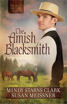 The Amish Blacksmith (The Men of Lancaster County) by Mindy Starns Clark http://www.amazon.com/dp/0736957367/ref=cm_sw_r_pi_dp_KGbBub18SDB4V