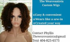 How may I help you?  Email me at theweaveanista@gmail.com or order you amazing hairpiece at www.styleseat.com/phyllistheweaveanista