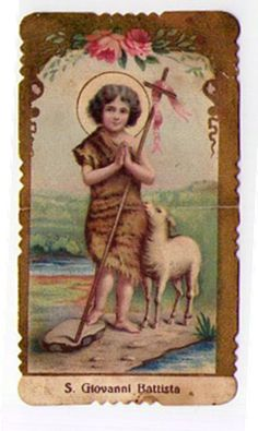 I believe this is a little prayer card of small St. John the Baptist on his feast day.