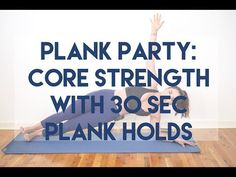 Plank Party - Core Strength Plank Holds - YouTube