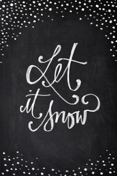 Chalkboard Art - Let it Snow Art Print by Baron Art Co. | Society6