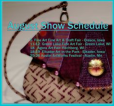 Helen's Daughters Studio: August Show Schedule Tapestry Fabric, Green Lake, Art Fair, Daughters, Amazing Women, Cross Body, Schedule, Purses And Bags, Pouch
