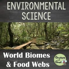 World Biomes: A Mini-Unit on Animal Habitats and Food Webs- Great poster activity and travel brochure assignment.