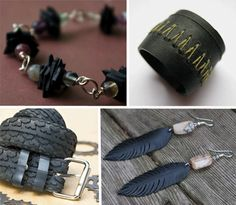Upcycling is about turning trash into treasure. Used tires can be made into jewelry and belts.
