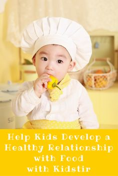 Help Kids Develop a Healthy Relationship with Food with Kidstir - A Wandering Vine