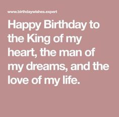 Happy Birthday Quotes For Boyfriend Birthday Quotes Happy Birthday Love Quotes, Birthday Message For Boyfriend, Birthday Wish For Husband, Happy Birthday Quotes For Friends, Happy Birthday Messages, Birthday Quotes For Husband, Birthday Wishes To Husband, Happy Birthday Husband Romantic, New Year Quotes For Friends