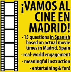 $ We're going to the movies in Madrid, Spain! A fun activity in Spanish based on actual movie listings in Madrid.