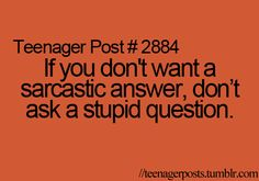 I think this applies to people in general, not just teenagers.