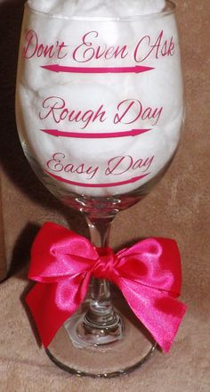 Easy, Rough, Don't Ask Glass Etsy listing at http://www.etsy.com/listing/128476114/personalized-wine-glasseseasy-day-rough