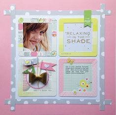 A layout using Pink Paislee's Citrus Bliss InstaKit.