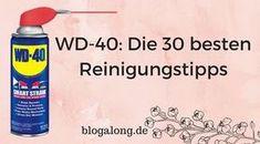 Ich bin selbst verblüfft, zu was WD-40 alles in der Lage ist. Ich habe dir hier die 30 besten WD-40 Reinigungstipps aufgeschrieben!