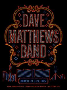 My first show! Dave Matthews Band Posters, Mgm Las Vegas, Music Is My Escape, Stuck In My Head, Concert Posters, Music Posters, Band Pictures, Tour Posters, Expressive Art