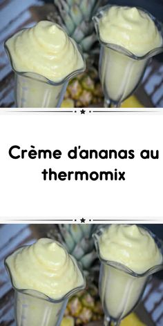 Crème d'ananas au thermomix Creme Dessert Thermomix, Thermomix Desserts, Mousse Dessert, Batch Cooking, Sorbet, Raisin, Entrees, Caramel, Deserts