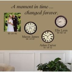 A Moment In Time ... Changed Forever Wall Decal Includes the quote, wedding date and children's names in your choice of color. Visit us at  isignsdecalstudio.com